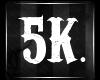 5K Support Sticker.