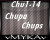 PIT-CHUPA CHUPS