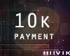 /Y/ 10k Payment.