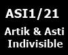 Artik & Asti Indivisible