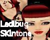 LadyBug Skintone