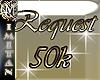 (MI) Request 50K