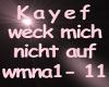 Kayef Weck mich nicht au