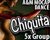 CHIQUITA * 5x GroupDance