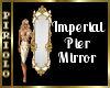 Imperial Pier Mirror