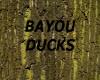 [LD] BAYOU DUCKS