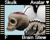 Skulk Brain Stew Avi F