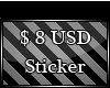 $8 USD Sticker