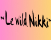 Le Wild Nikki~ Request