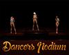 [M] Dancers Podium