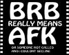 BRB AFK flash sign