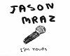 Jason Mraz Im Yours