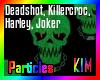 Suicide Squad1 Particles