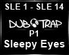 Sleepy Eyes P1 ~7URK