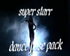 super starr dance pack