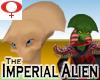 Imperial Alien -Female