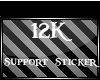 12k support  sticker