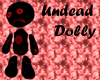 Undead Dolly