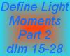 Define Light-Moments P2