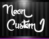Neon Custom 1