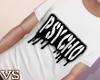 {VS}*Psycho Tee*