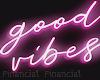 Good Vibes Neon