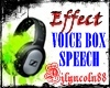 ~VOICE BOX/SPEECH~