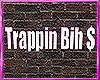 💸.Trap Neon Sign