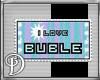 *D*I love Bubles stamp