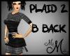 MM~ Plaid 2 B Back Dress