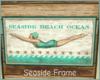 -IC- Seaside Frame