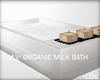 .LDs.  Organic Milk Bath