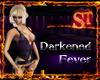 ~ST~ Darkened Fever Club