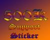 500k Support Sticker