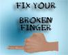 [SH] Broken Finger Fixer