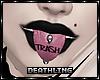 ♰ Trash Tongue Mini