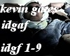 Kevin gates- idgaf