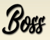 Boss head sign