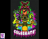FNAF Celebrate Shirt [F]