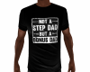 No Step Dad FATHERS DAY
