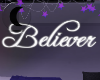 ☾ Believer neon sign