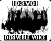 Deriveble Voice