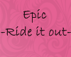 ~Bloody~Ride it out