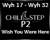 Wish You Were Here P2 |K
