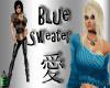 (TP)~Blue Sweater~