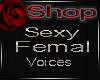 💃Sexy Voices Female