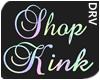 Shop Kink - 3D DRV Sign