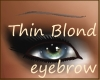Thin Blond Eyebrow
