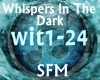 (CC)Whispers in the Dark