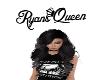 Ryans Queen Headsign <3